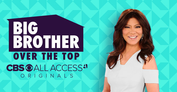 Big Brother Over The Top Premieres Tonight On CBS All Access