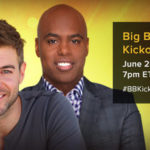 Big Brother News: The Big Brother Live Kickoff Show